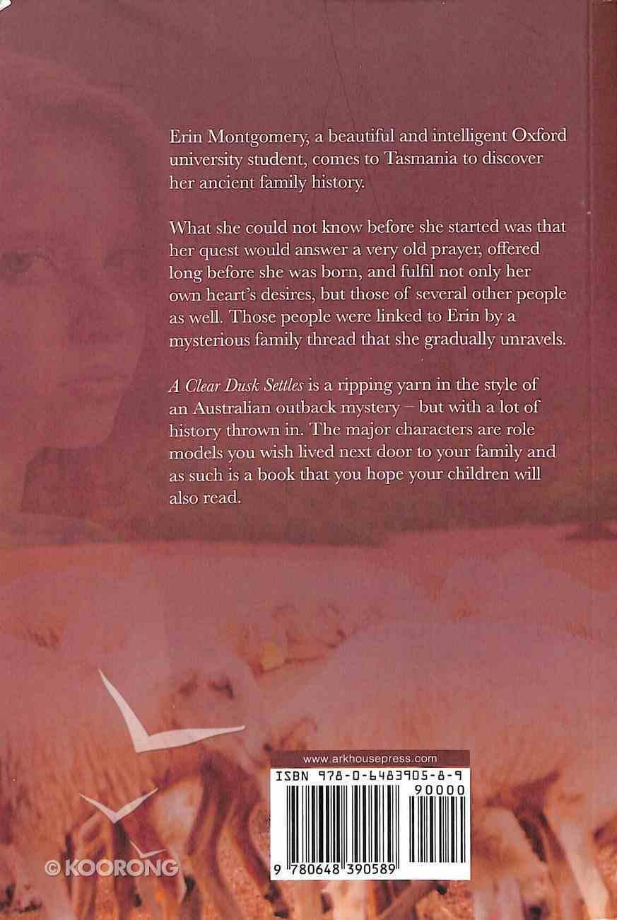 A Clear Dusk Settles Paperback