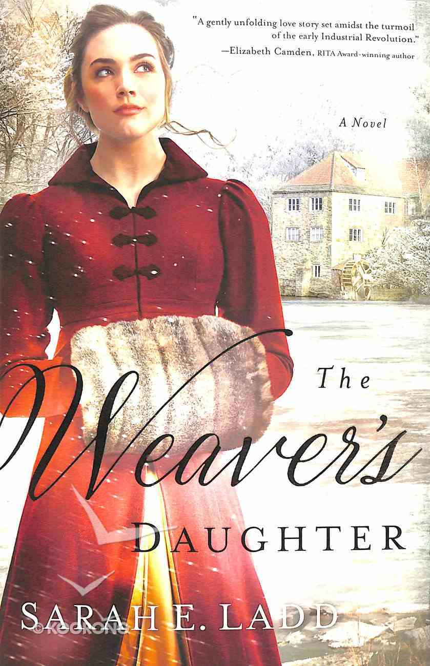 The Weaver's Daughter (Regency Romance Novel Series) Paperback
