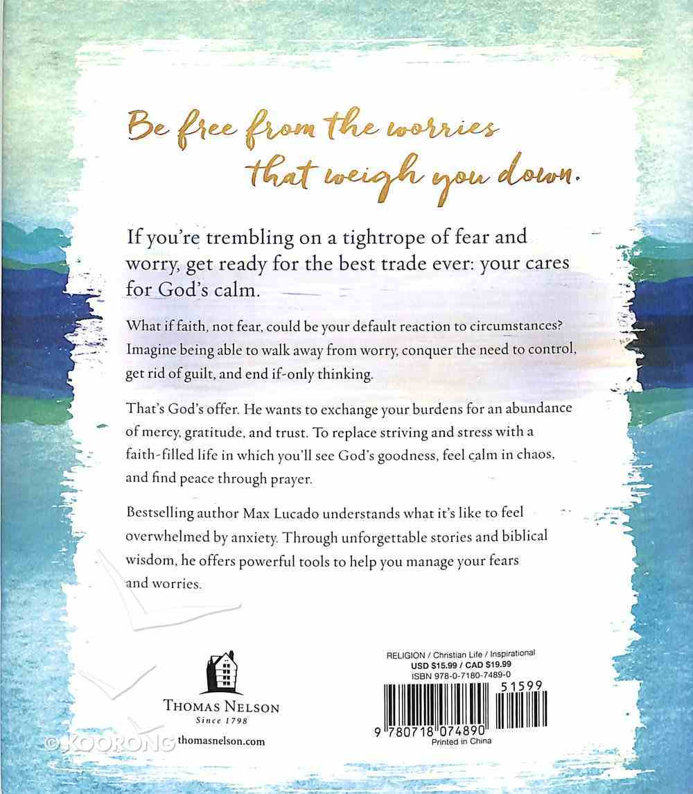 Trade Your Cares For Calm: God's Promise of Perfect Peace Hardback