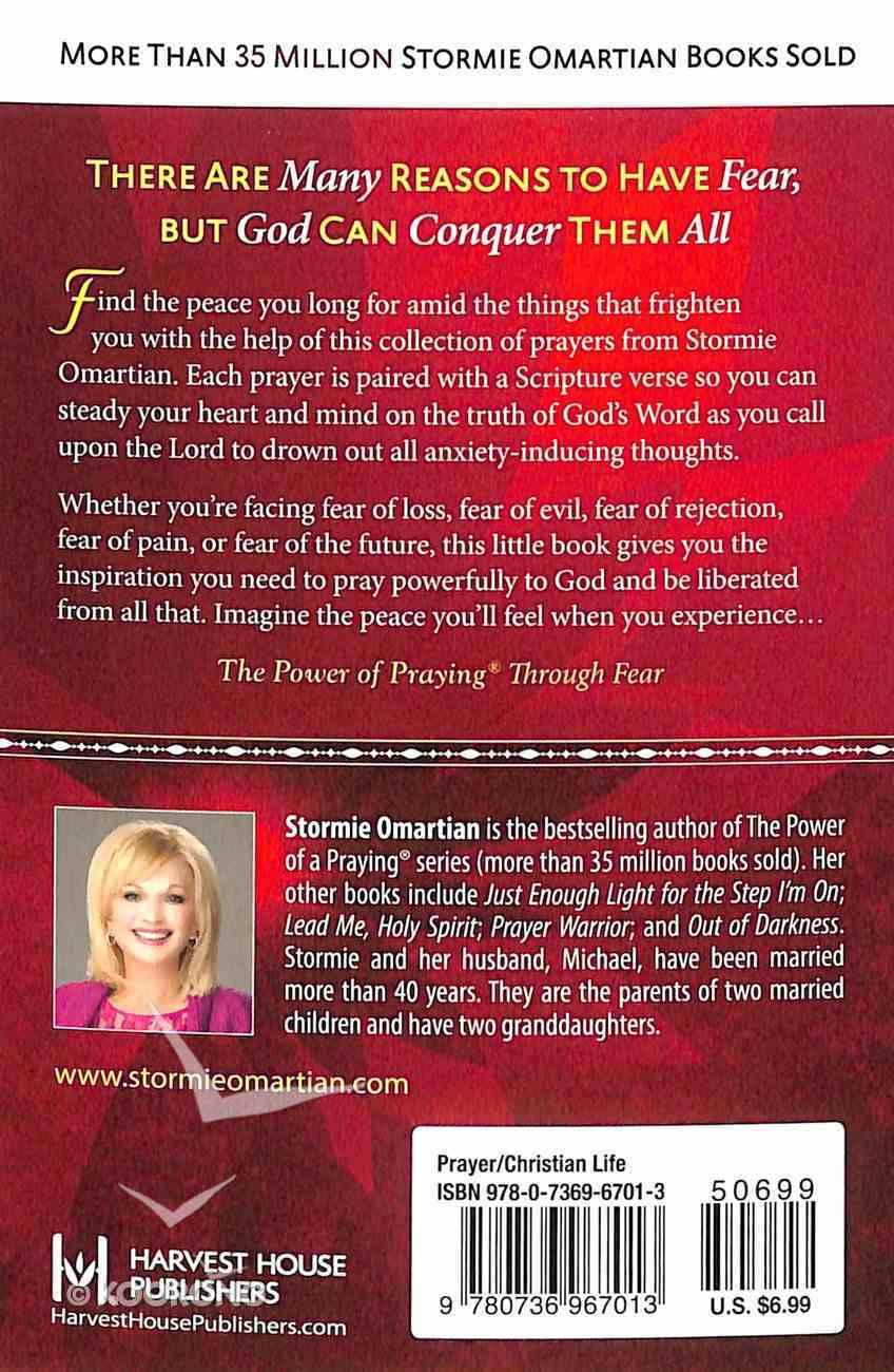 The Power of Praying Through Fear (Book Of Prayers Series) Mass Market