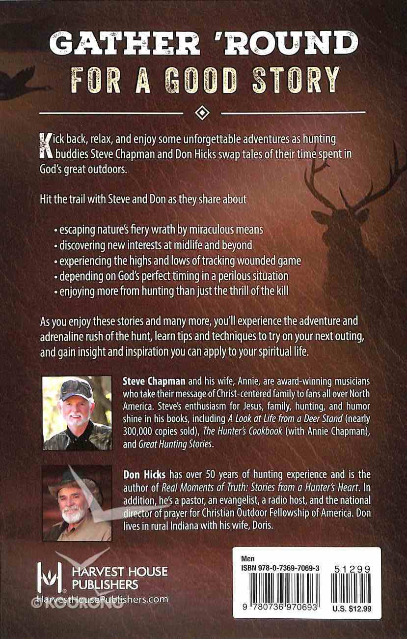 Tell Me a Huntin' Story: True Stories of Faith and Adventure Paperback