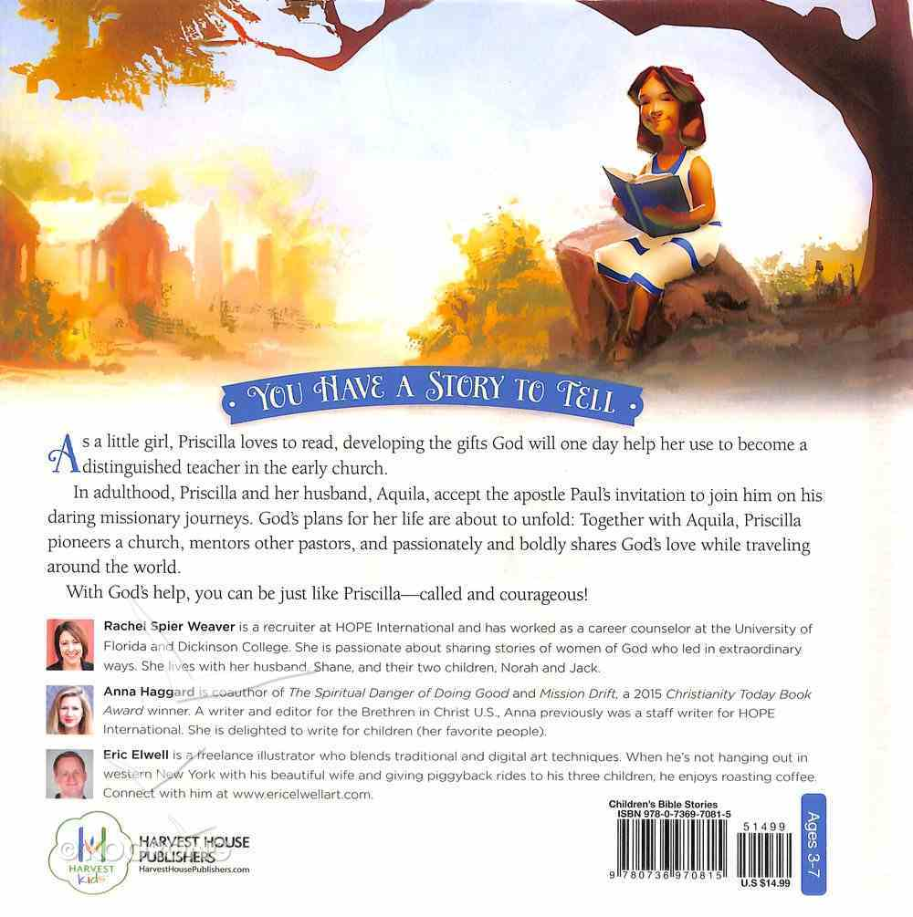 Extraordinary Teacher, An: A Bible Story About Priscilla (Called And Courageous Girls Series) Hardback