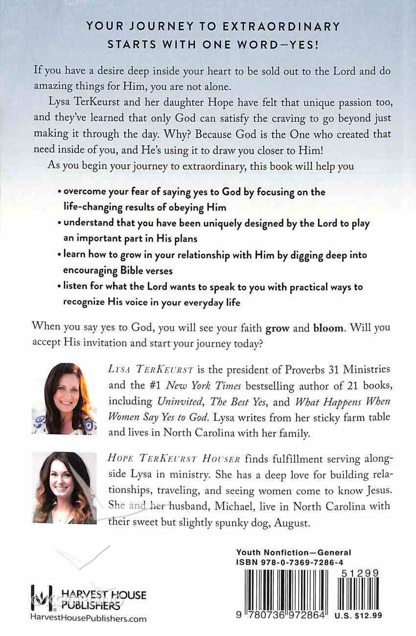 What Happens When Young Women Say Yes to God: Embracing God's Amazing Adventure For You Paperback