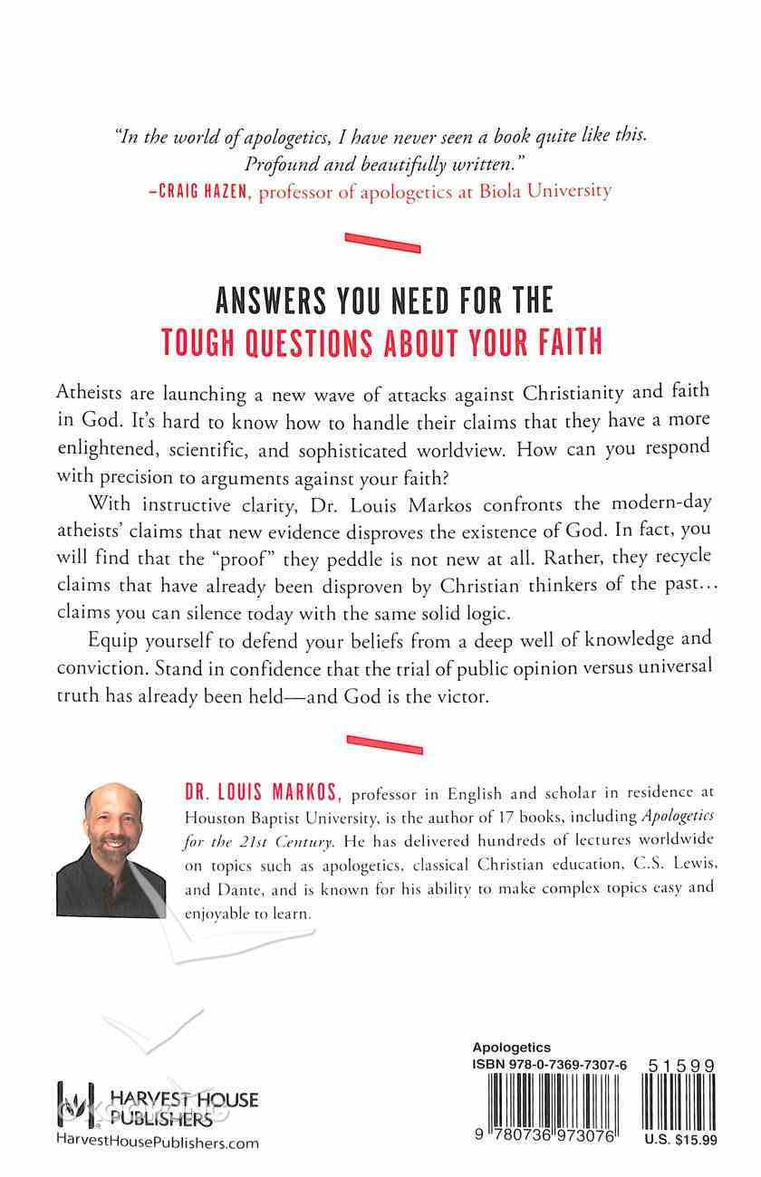 Atheism on Trial: Refuting the Modern Arguments Against God Paperback