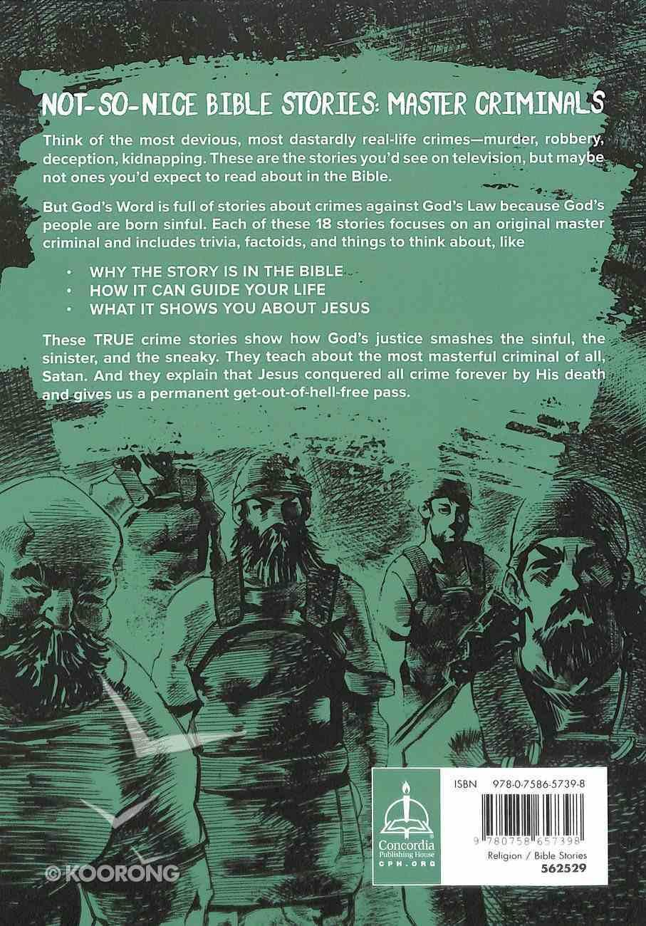 Not So Nice Bible Stories: Master Criminals Paperback