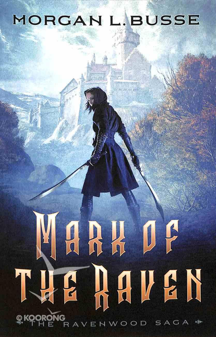Mark of the Raven (#01 in Ravenwood Saga Series) Paperback