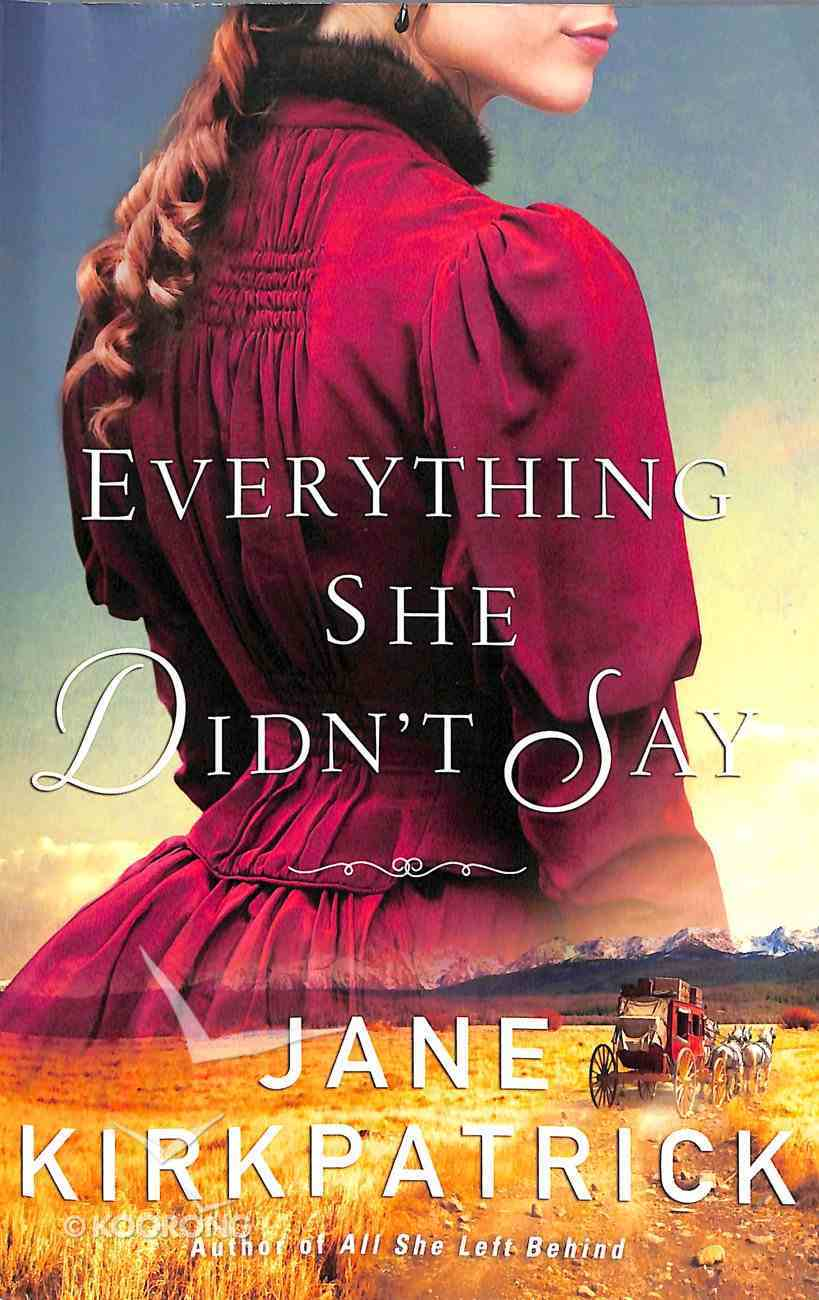 Everything She Didn't Say Paperback