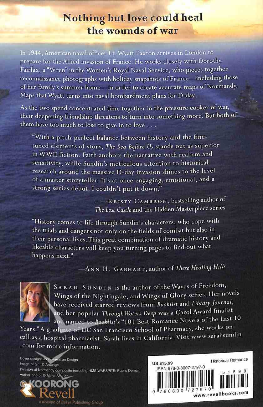 The Sea Before Us (#01 in Sunrise At Normandy Series) Paperback