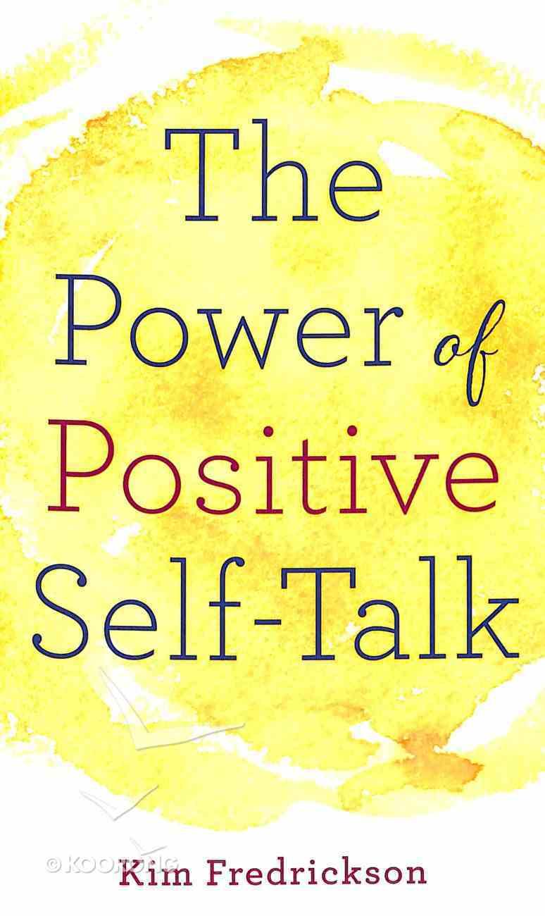 The Power of Positive Self-Talk Mass Market
