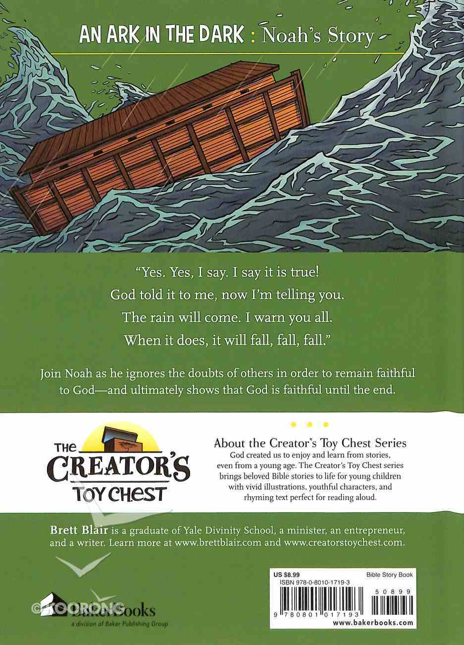 An Ark in the Dark - Noah's Story (Creator's Toy Chest Series) Hardback