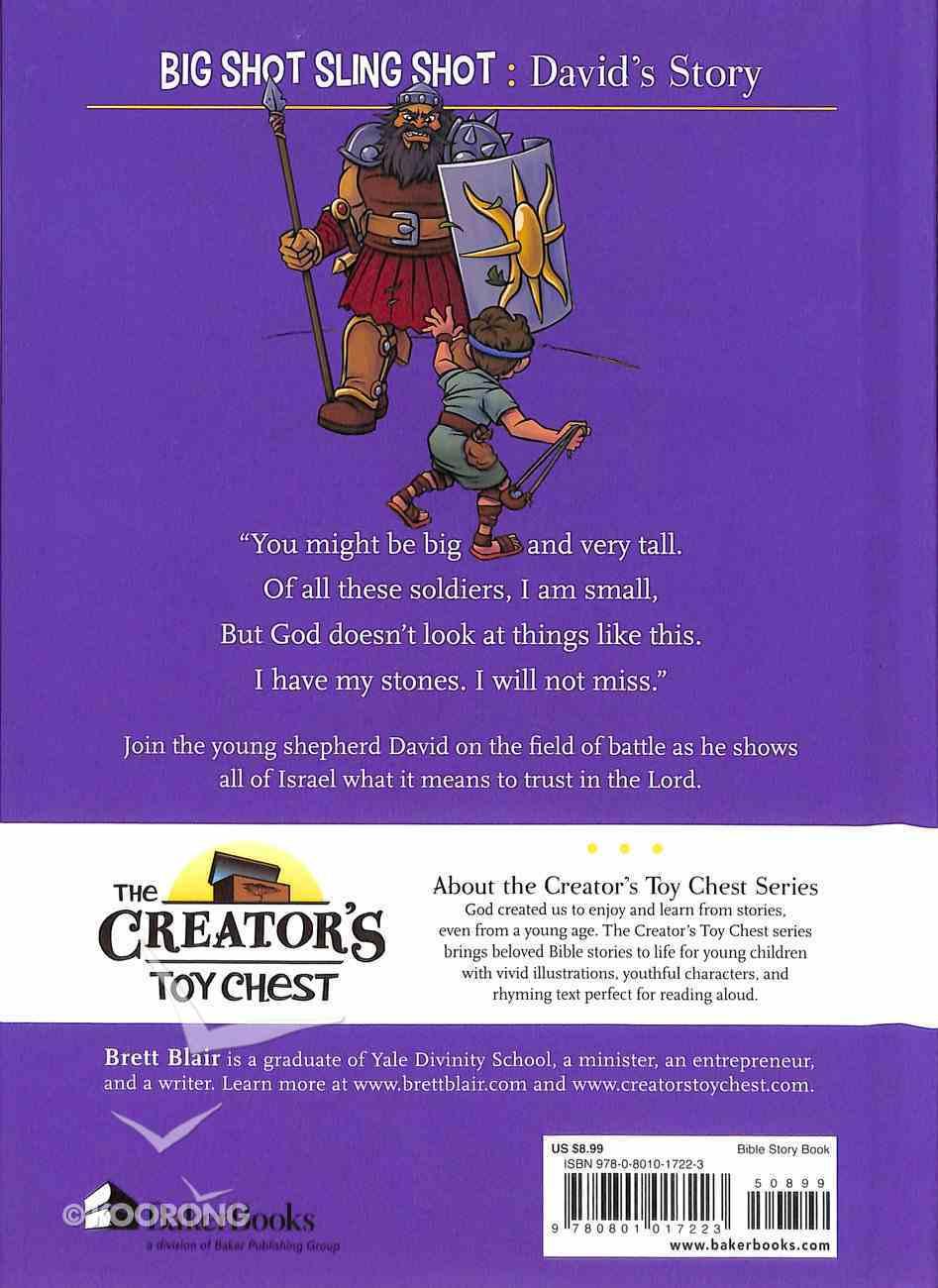Big Shot Sling Shot - David's Story (Creator's Toy Chest Series) Hardback