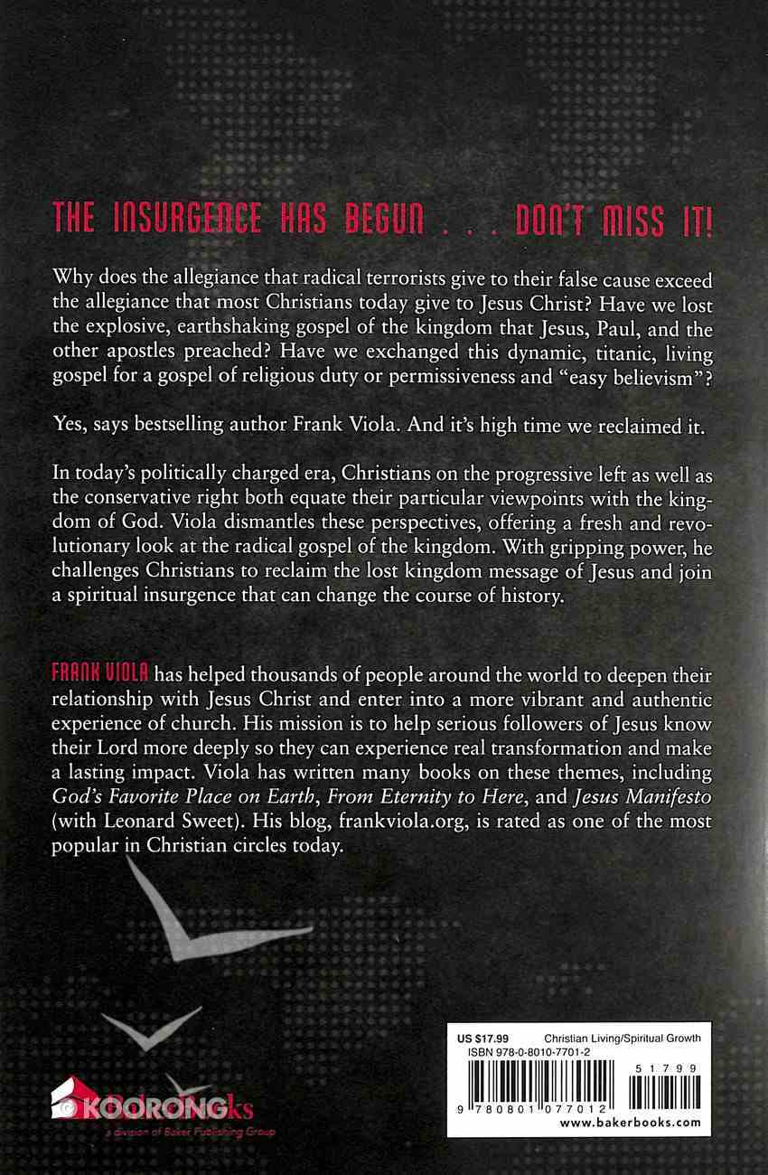 Insurgence: Reclaiming the Gospel of the Kingdom Paperback