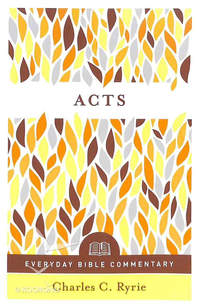 Acts (Everyday Bible Commentary Series) Paperback