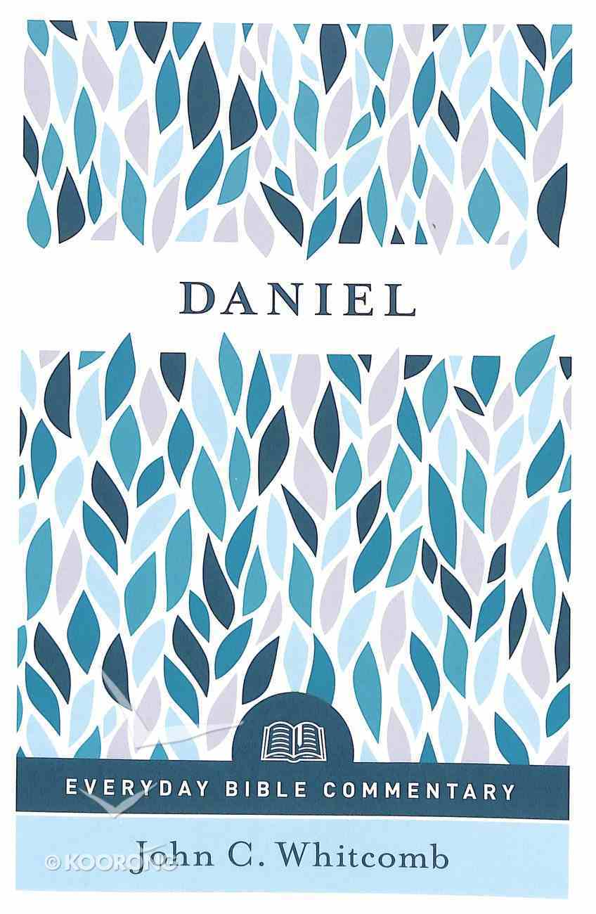 Daniel (Everyday Bible Commentary Series) Paperback
