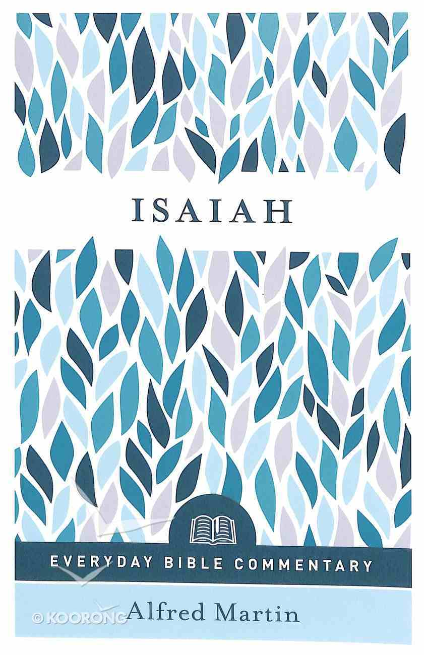 Isaiah (Everyday Bible Commentary Series) Paperback