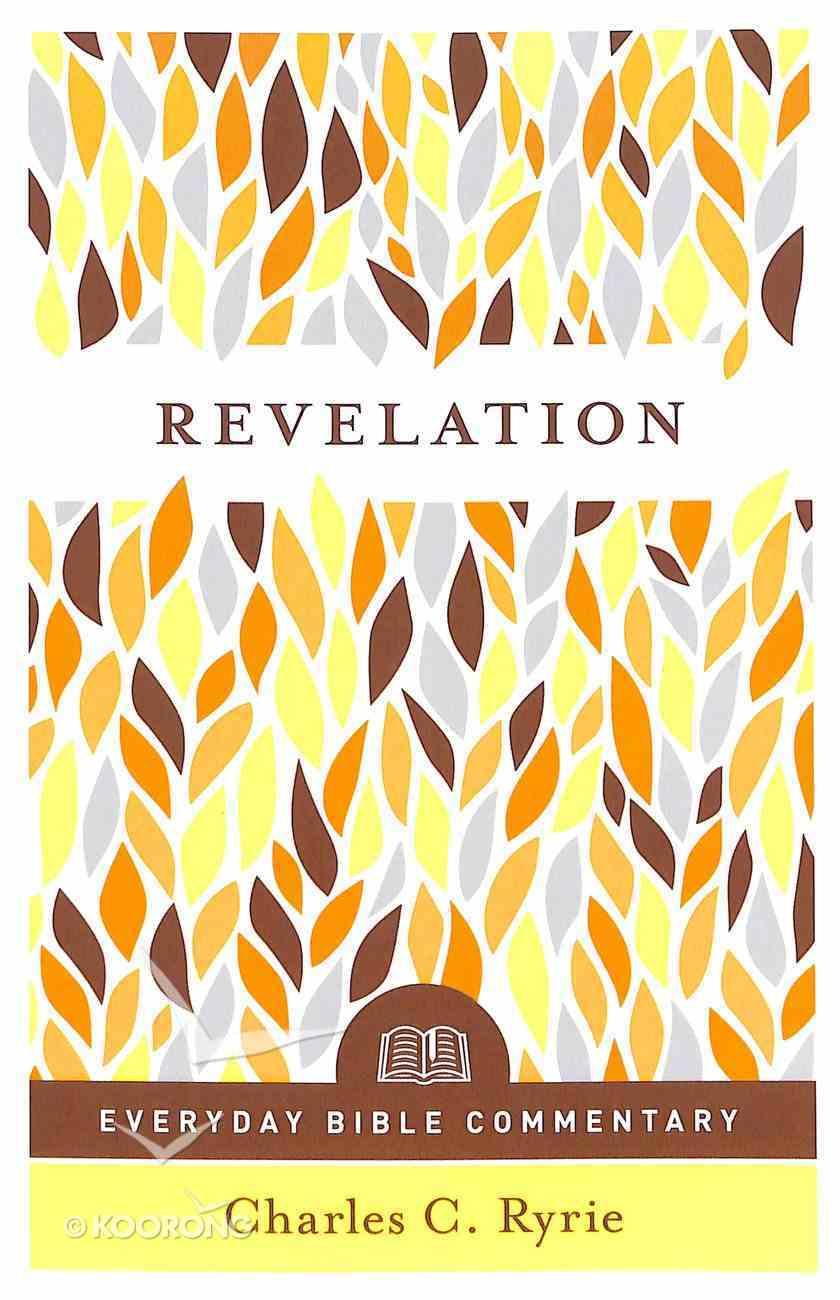 Revelation (Everyday Bible Commentary Series) Paperback