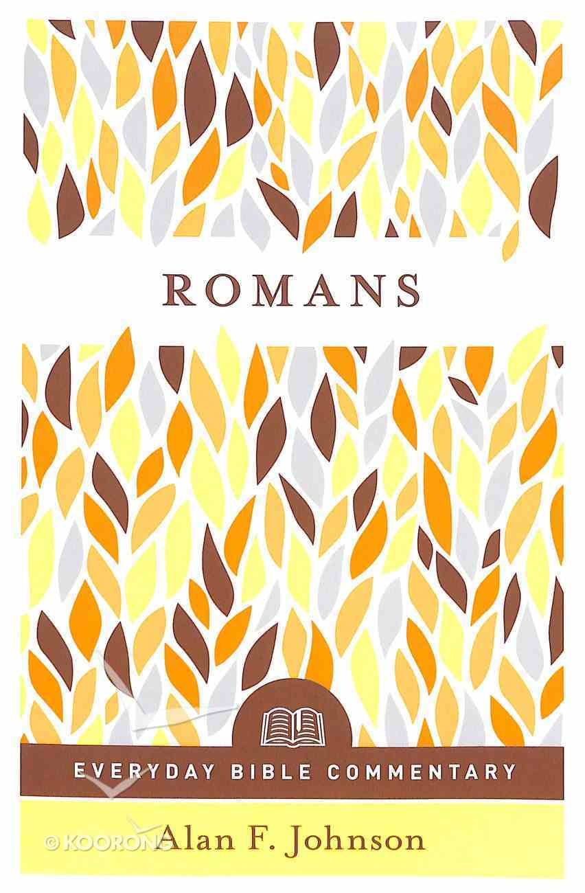 Romans (Everyday Bible Commentary Series) Paperback