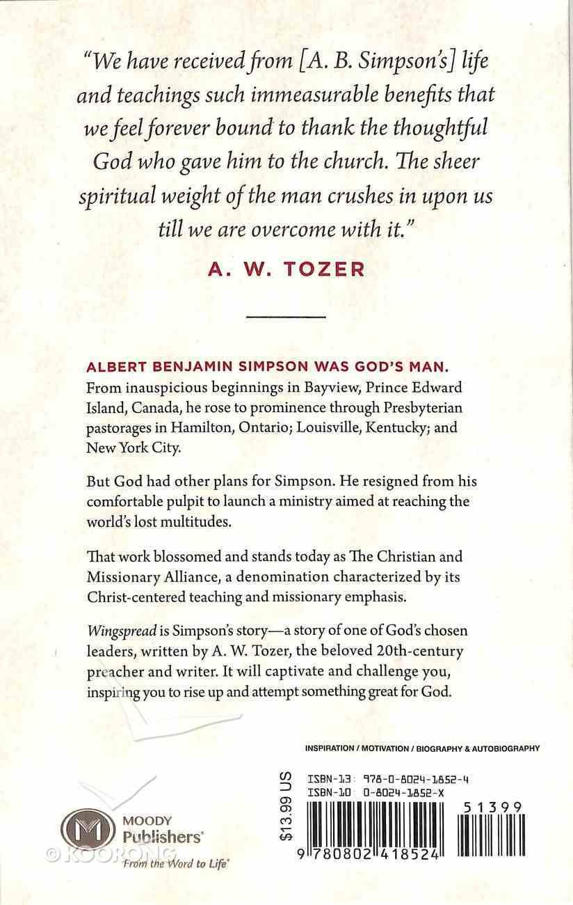 Wingspread: A. B. Simpson: A Study in Spiritual Altitude Paperback