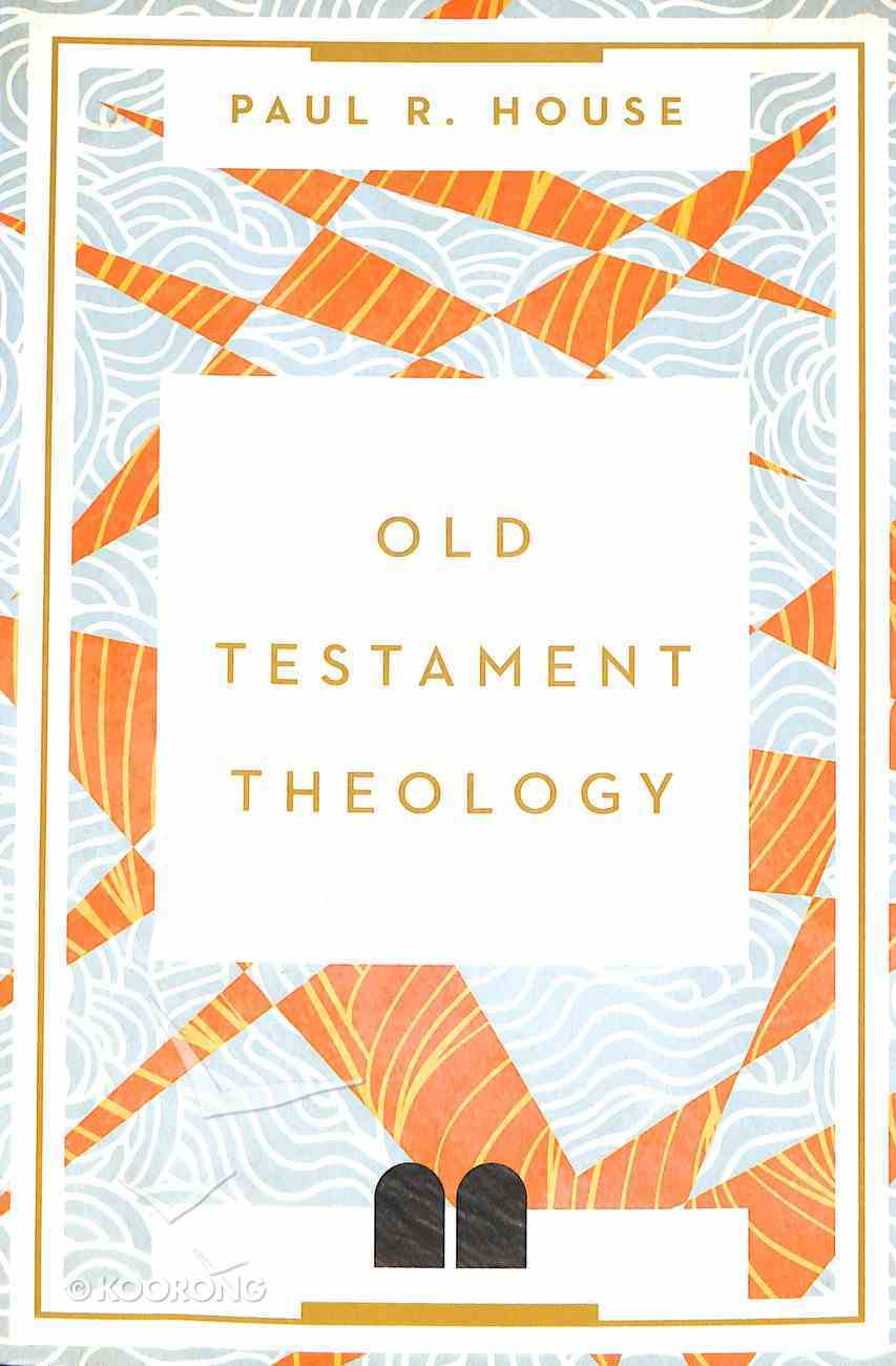 Old Testament Theology: Twenty Centuries of Unity and Diversity Paperback