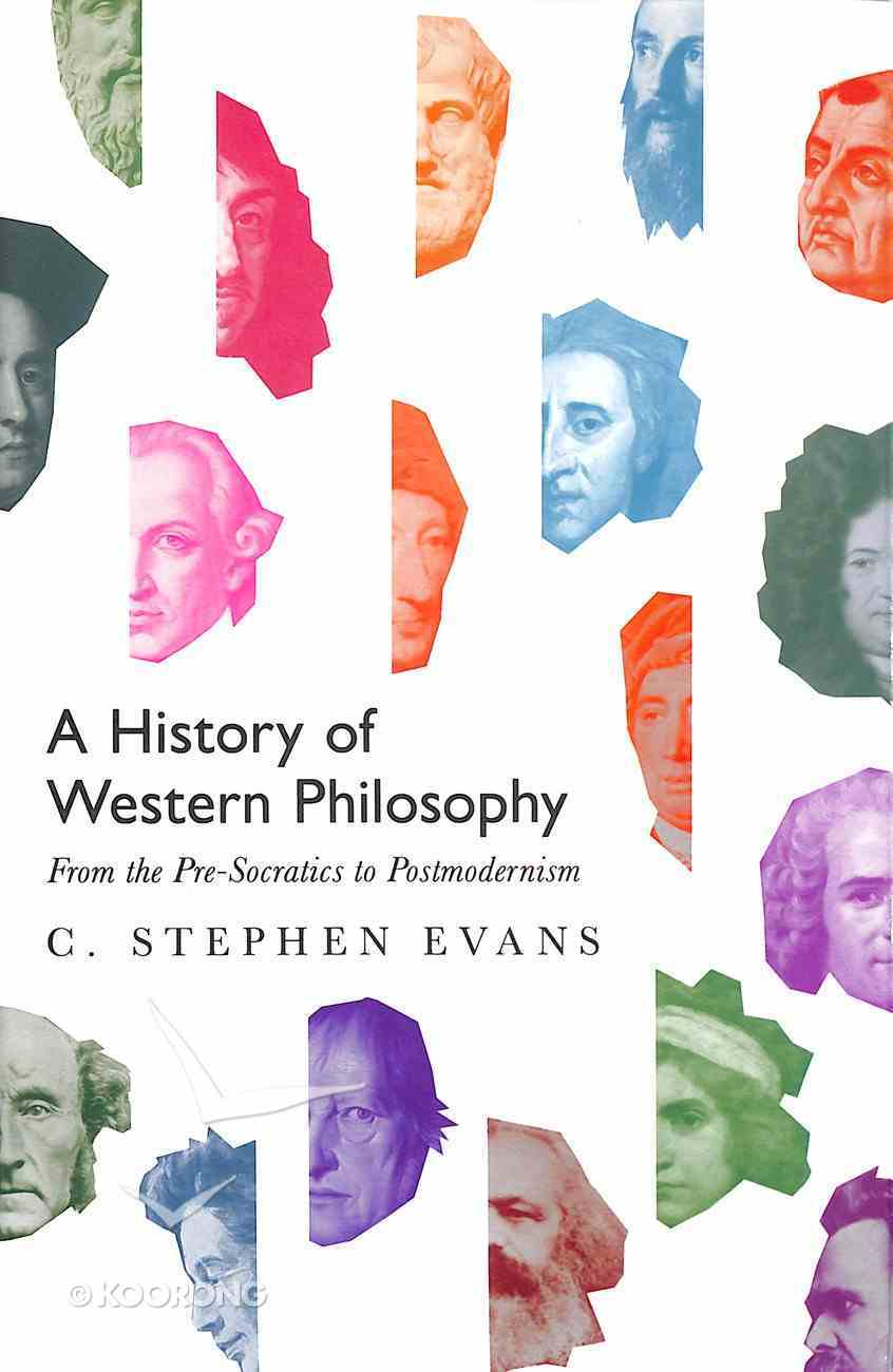 A History of Western Philosophy: From the Pre-Socratics to Postmodernism Hardback