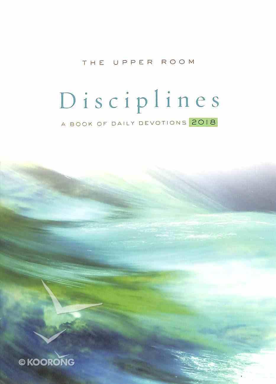 The Upper Room Disciplines 2018 Paperback