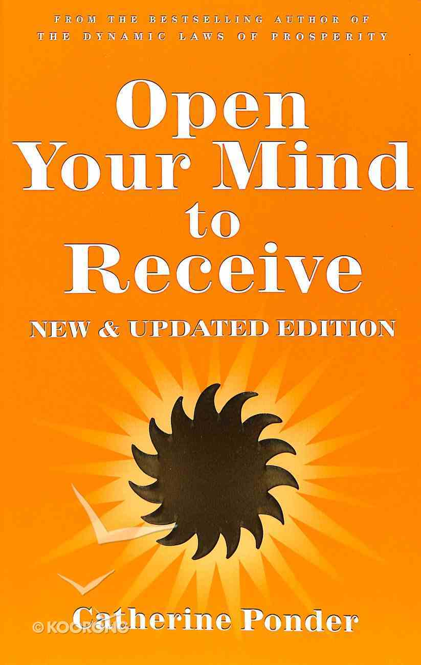 Open Your Mind to Receive (New Edition,) Paperback