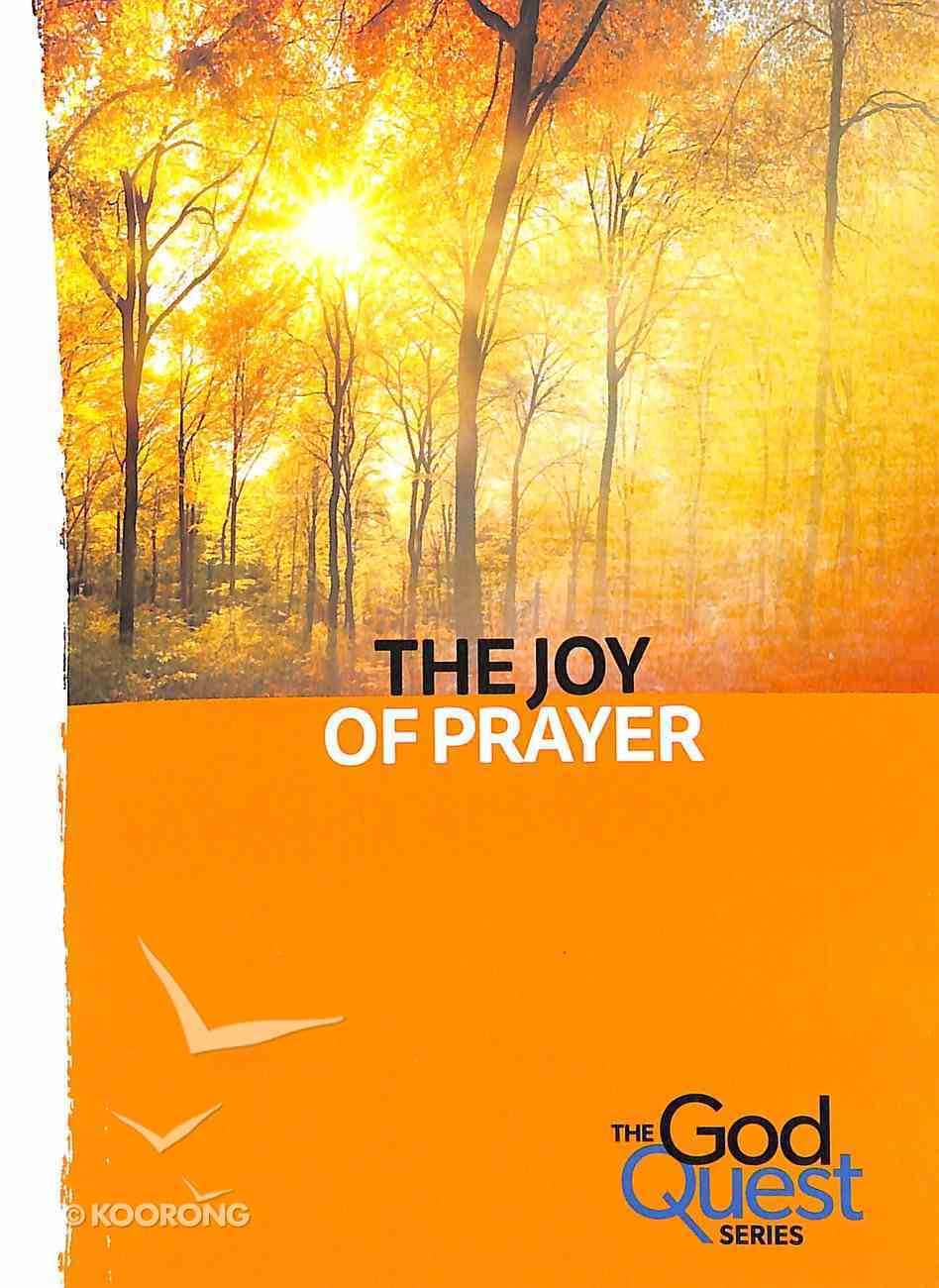 The Joy of Prayer (#05 in The God Quest Series) Booklet