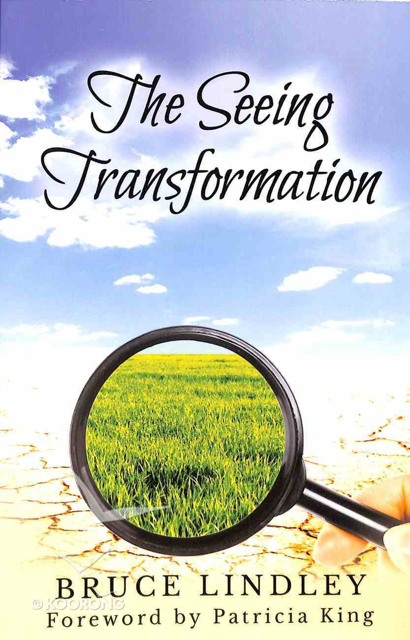 The Seeing Transformation Paperback