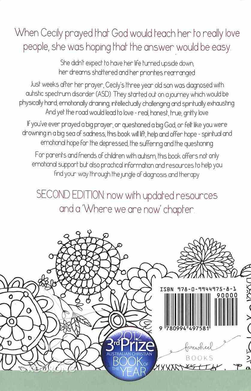 Love Tears and Autism: An Australian Mother's Journey From Heartbreak to Hope Paperback