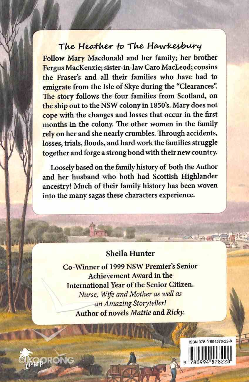 The Heather to the Hawkesbury (#03 in Australian Colonial Trilogy Series) Paperback