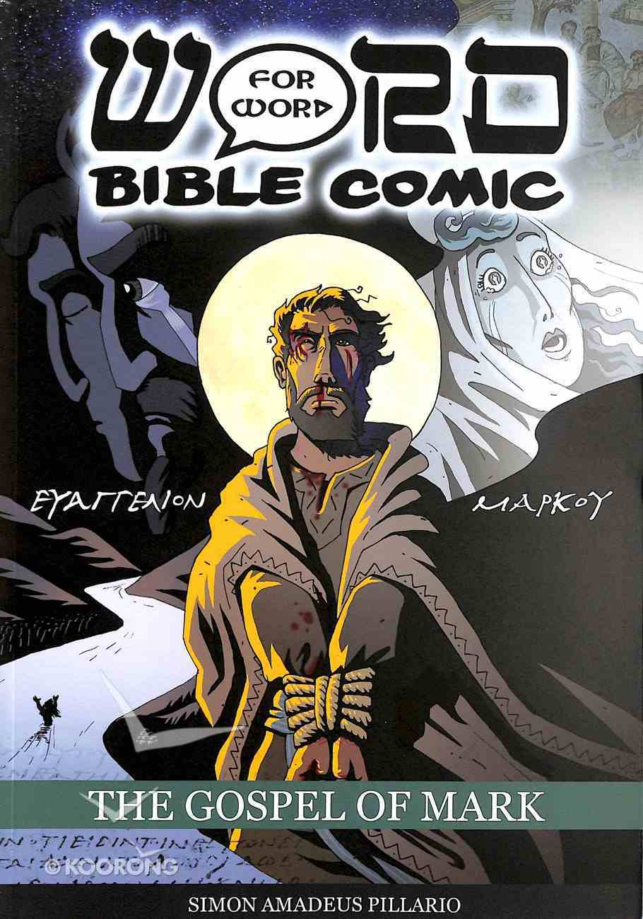 The Gospel of Mark (World English Bible Translation) (Word For Word Bible Comic Series) Paperback