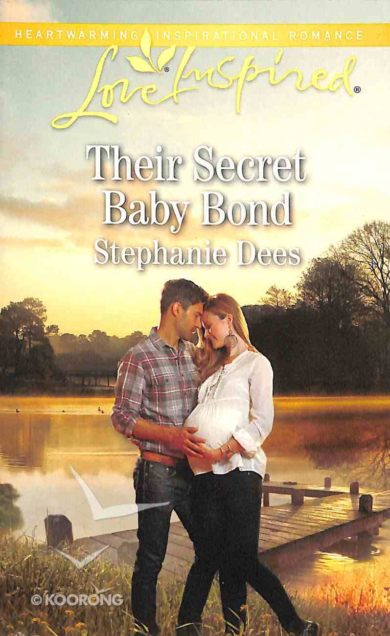 Their Secret Baby Bond (Love Inspired Series) Mass Market