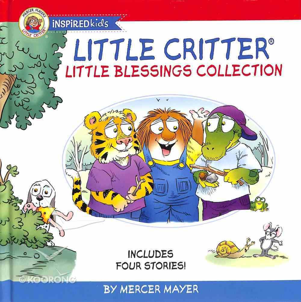Little Blessings Collection - Includes Four Stories! (Little Critter Series) Hardback