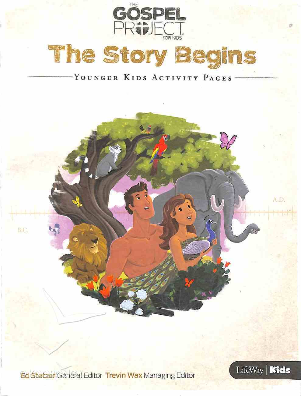 The Story Begins (Younger Kids Activity Pages) (#01 in The Gospel Project For Kids 2015-18 Series) Paperback