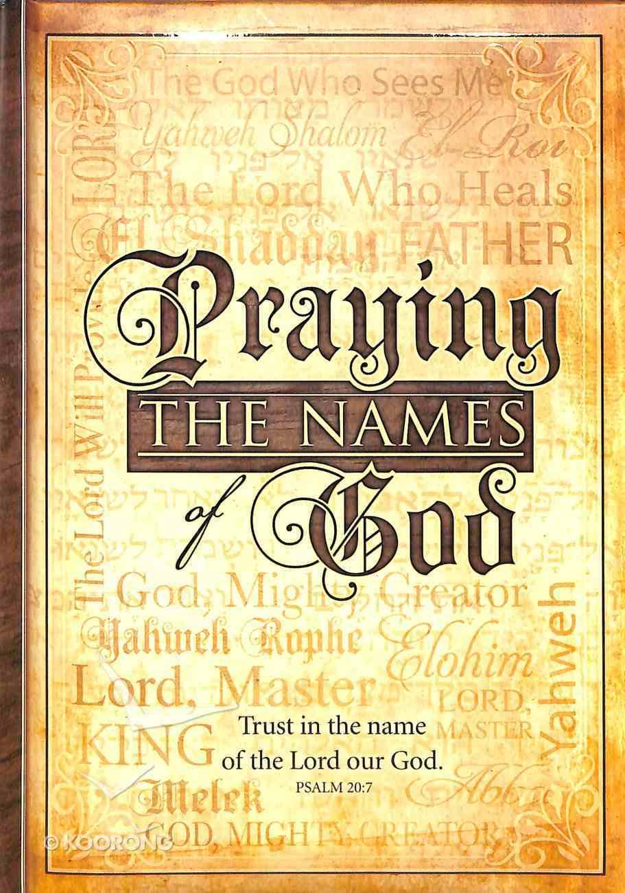 Praying the Names of God Hardback
