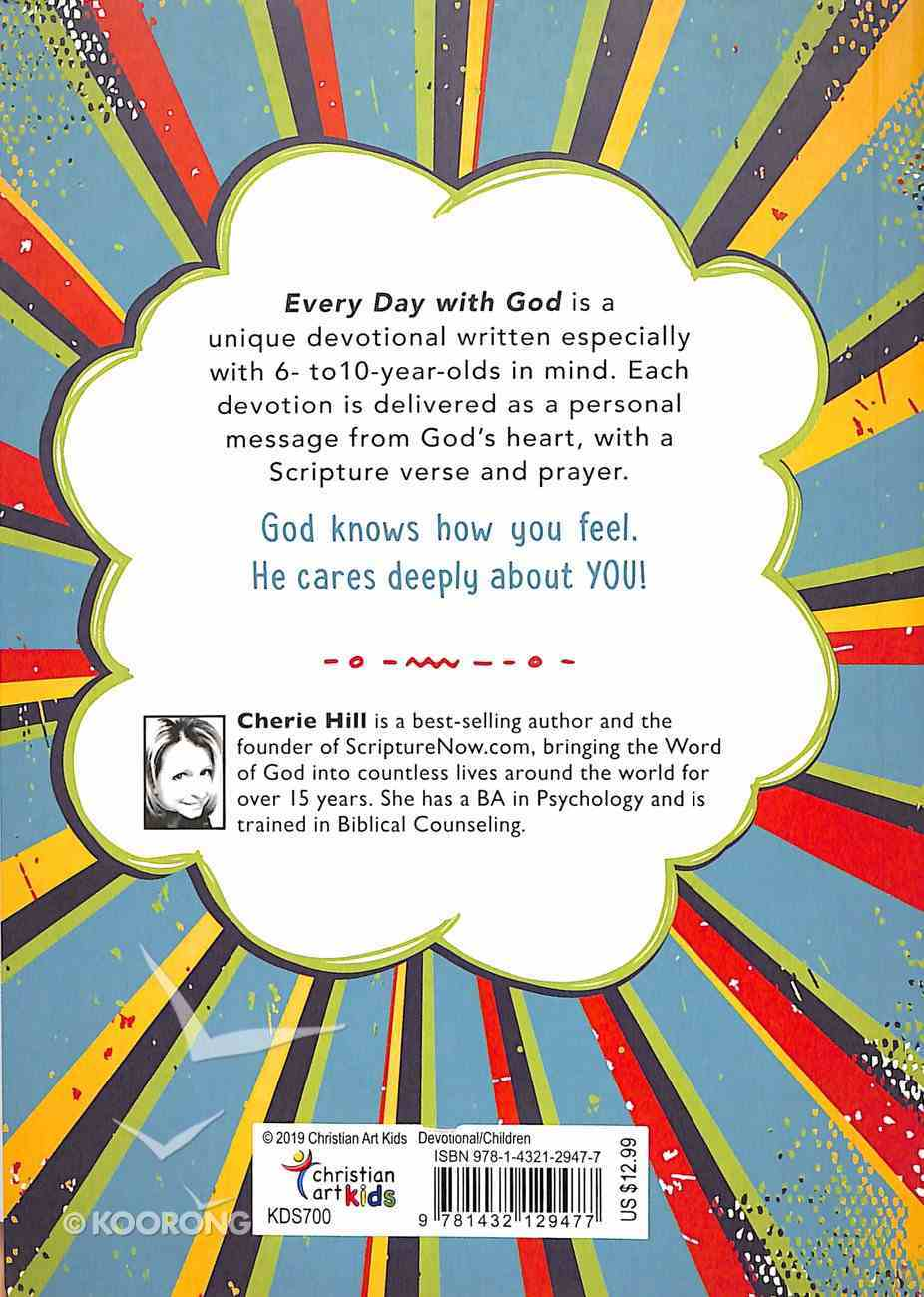 Every Day With God: 366 Devotions For Kids - Discover God's Love and Care For You Paperback