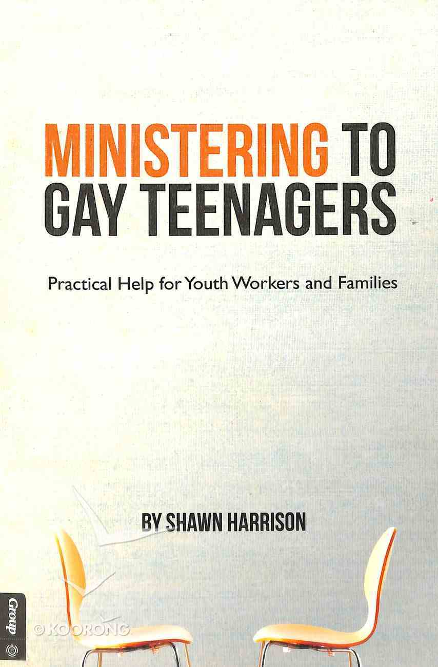 Ministering to Gay Teenagers Paperback