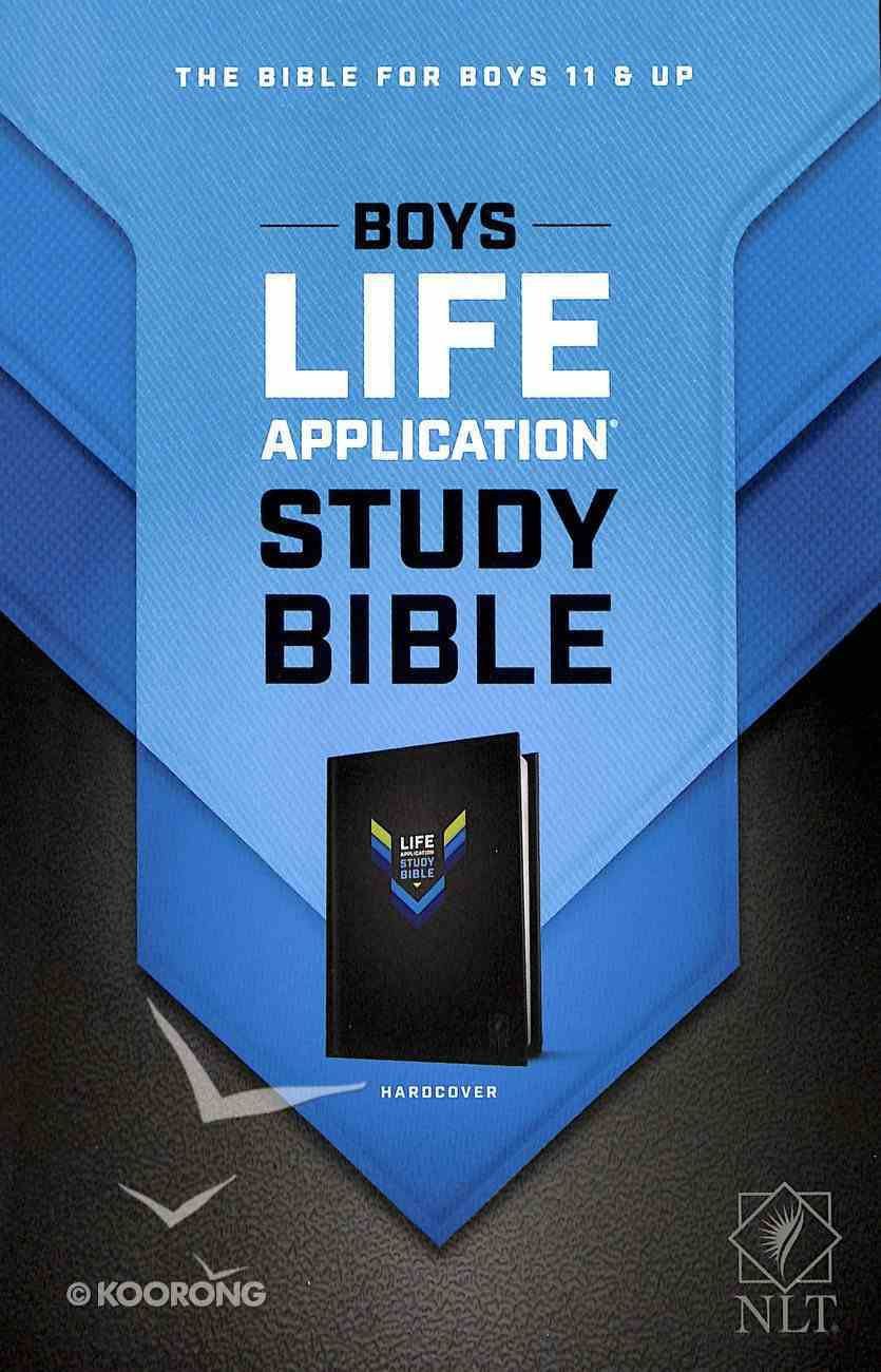 NLT Boys Life Application Study Bible (Black Letter Edition) Hardback
