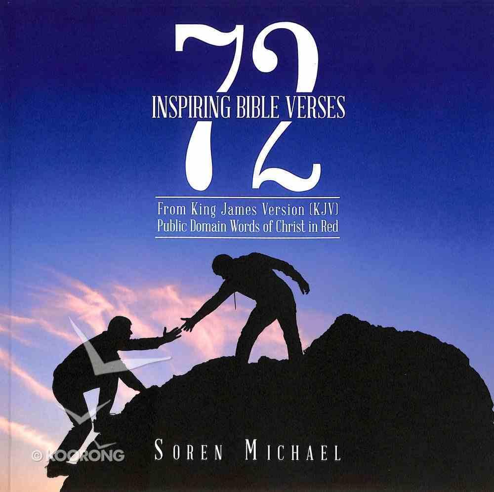 72 Inspiring Bible Verses (Kjv) Paperback