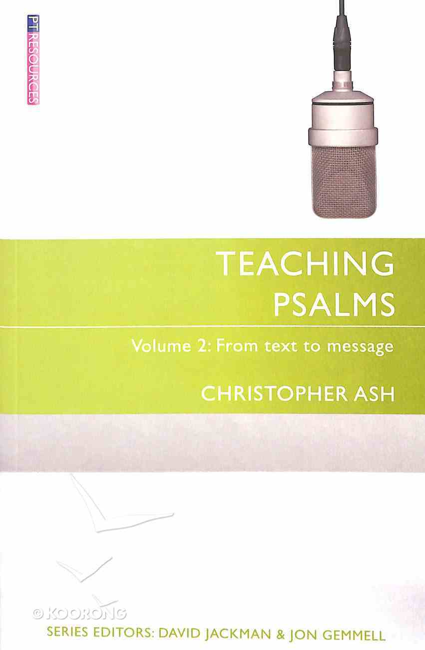 "Teaching Psalms (Volume 2) (Proclamation Trust's ""Preaching The Bible"" Series) Paperback"