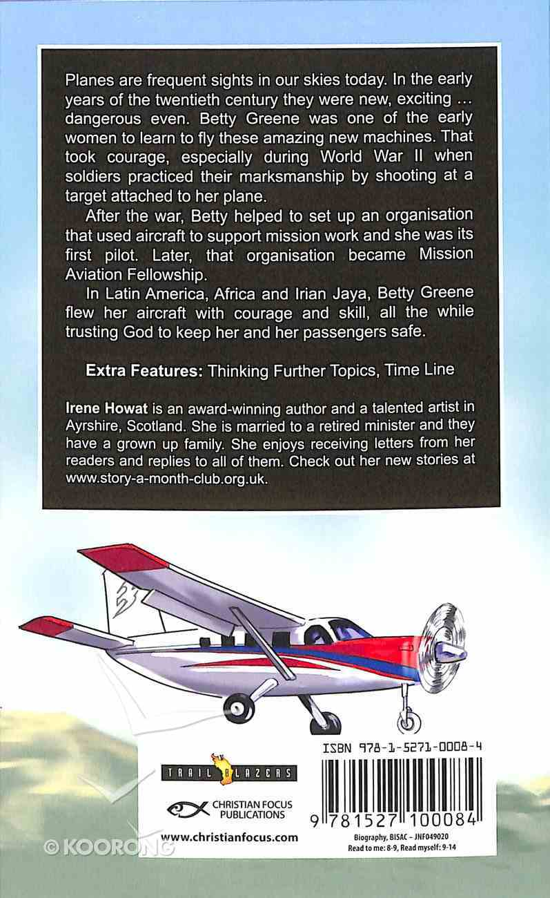 Betty Greene - Courage Has Wings (Trail Blazers Series) Paperback