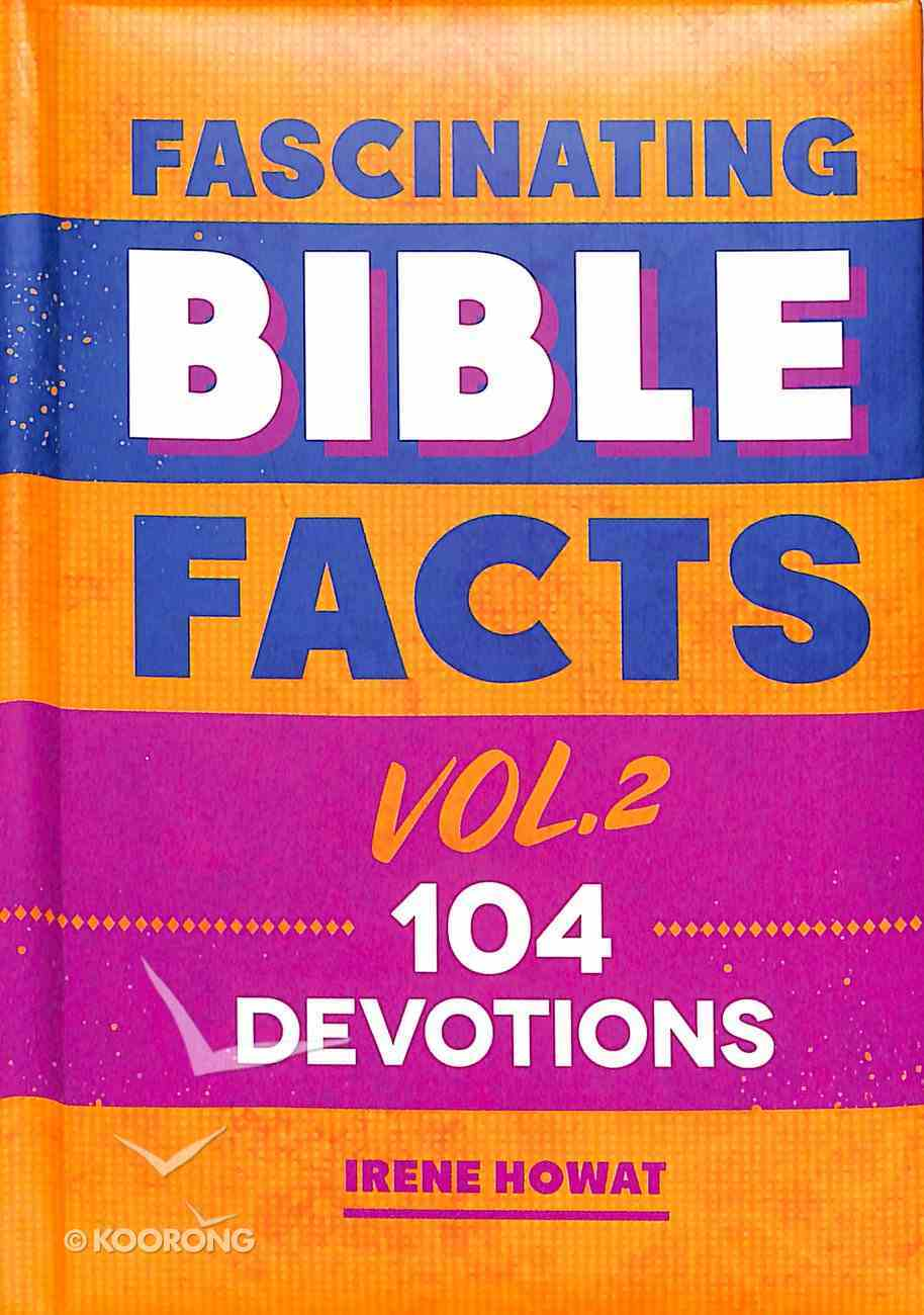 104 Devotions (Fascinating Bible Facts Series) Hardback