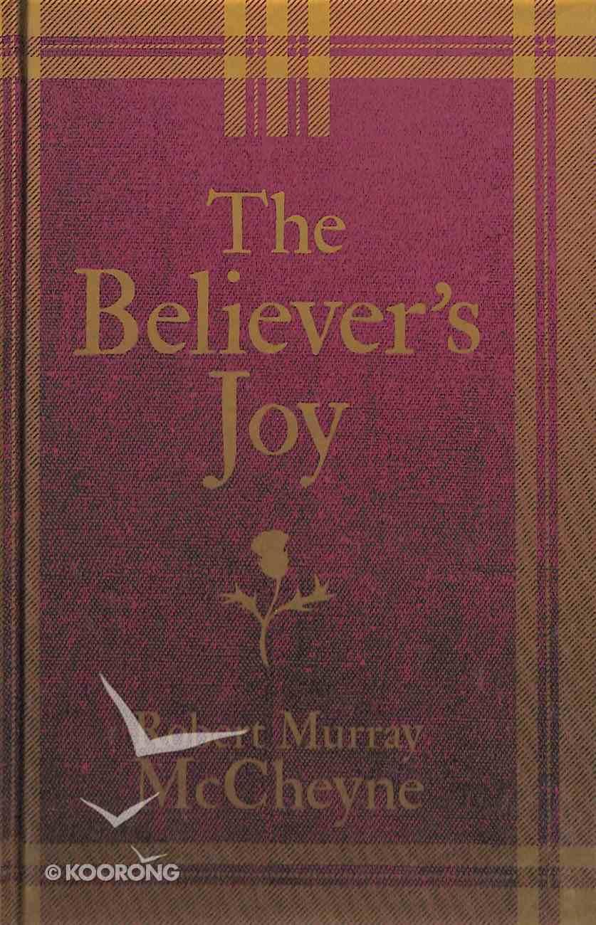 The Believer's Joy Hardback