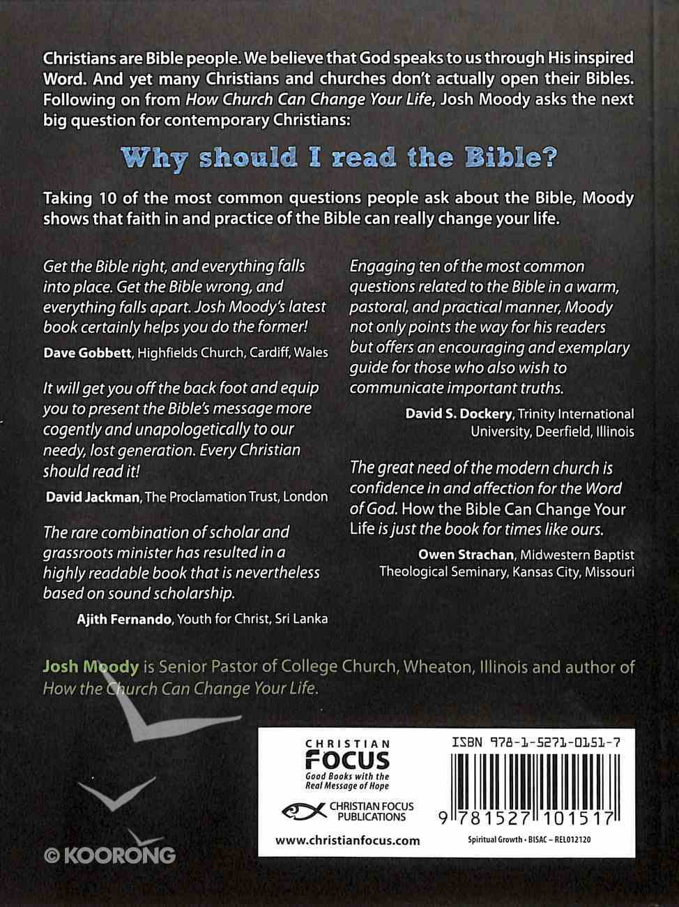 How the Bible Can Change Your Life: Answers to the Ten Most Common Questions About the Bible Paperback