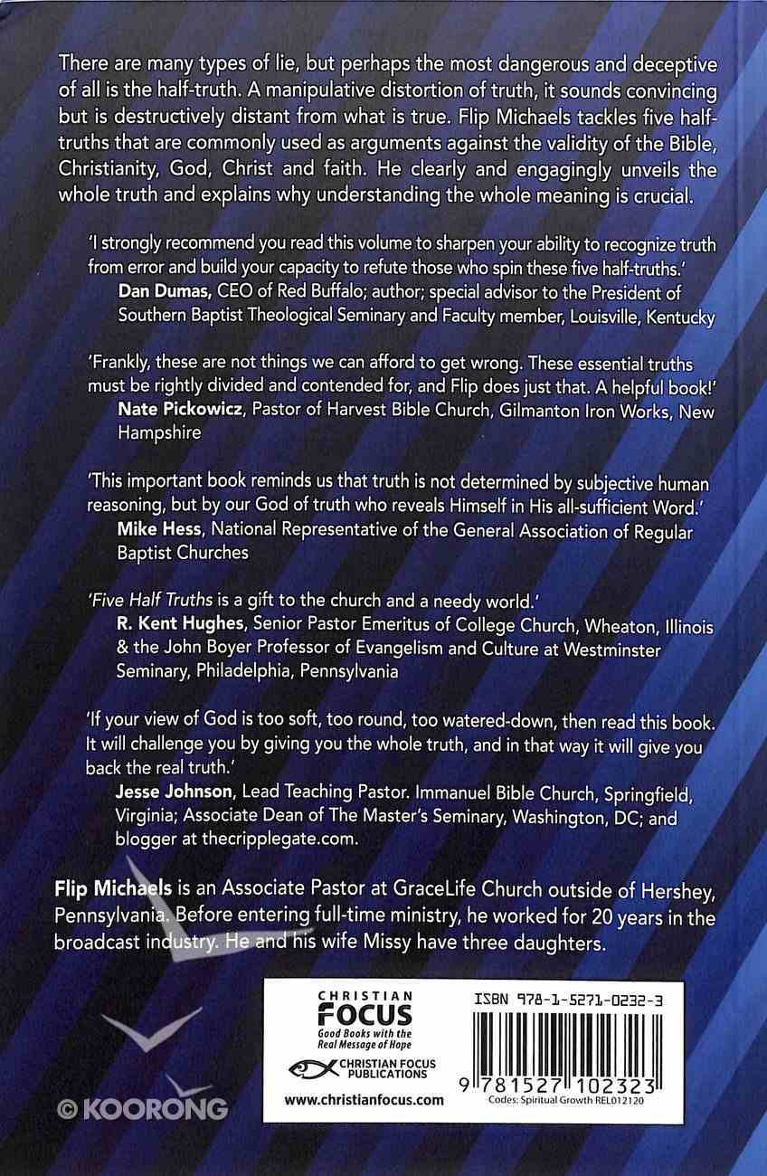 Five Half-Truths: Addressing the Most Common Misconceptions of Christianity Paperback