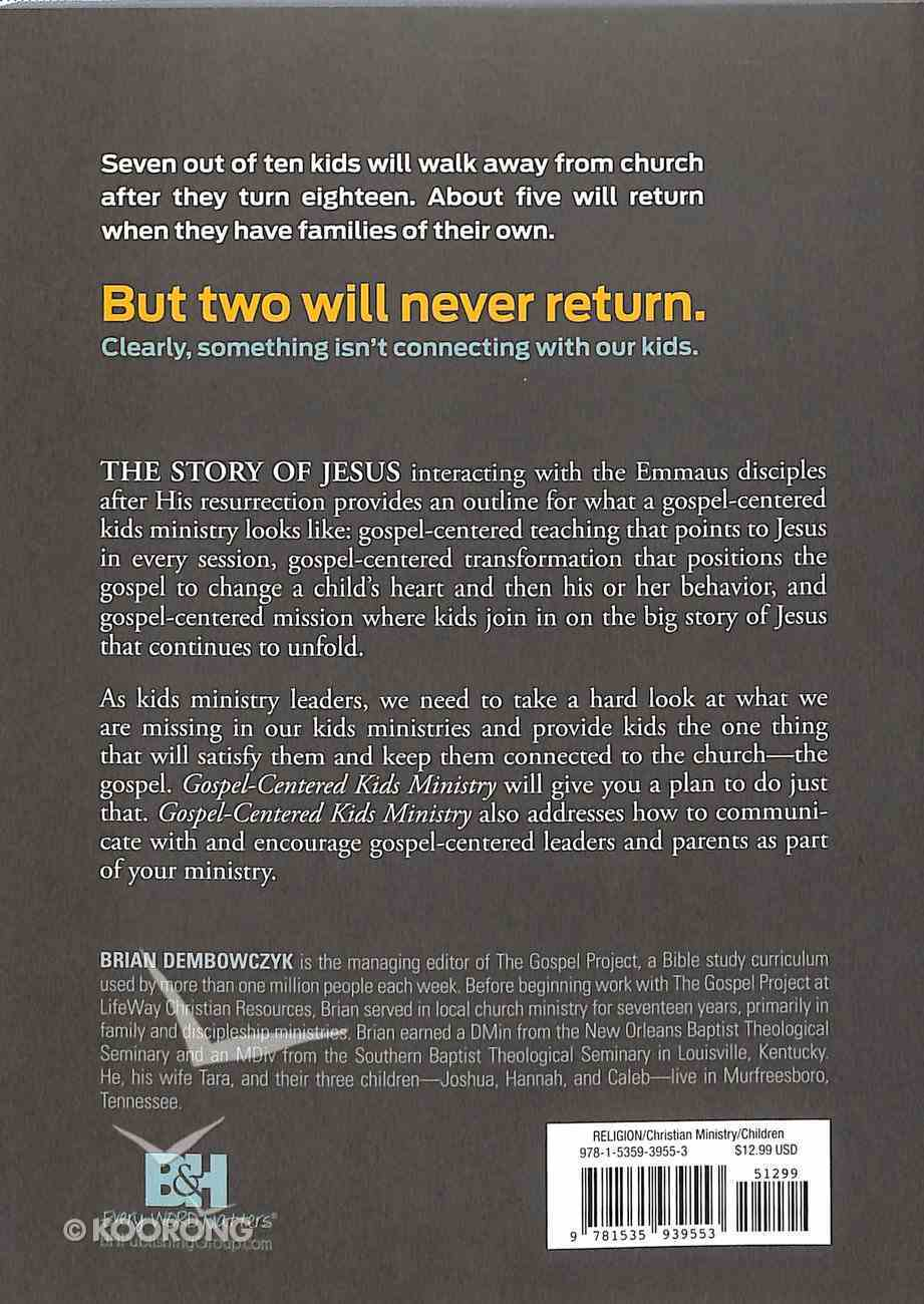 Gospel-Centered Kids Ministry Paperback