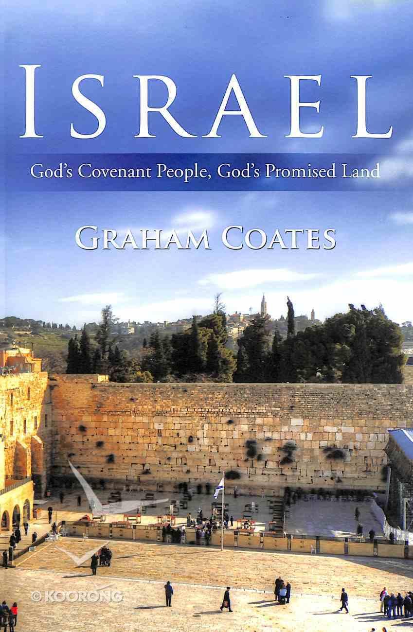 Israel: God's Covenant People, God's Promised Land Paperback