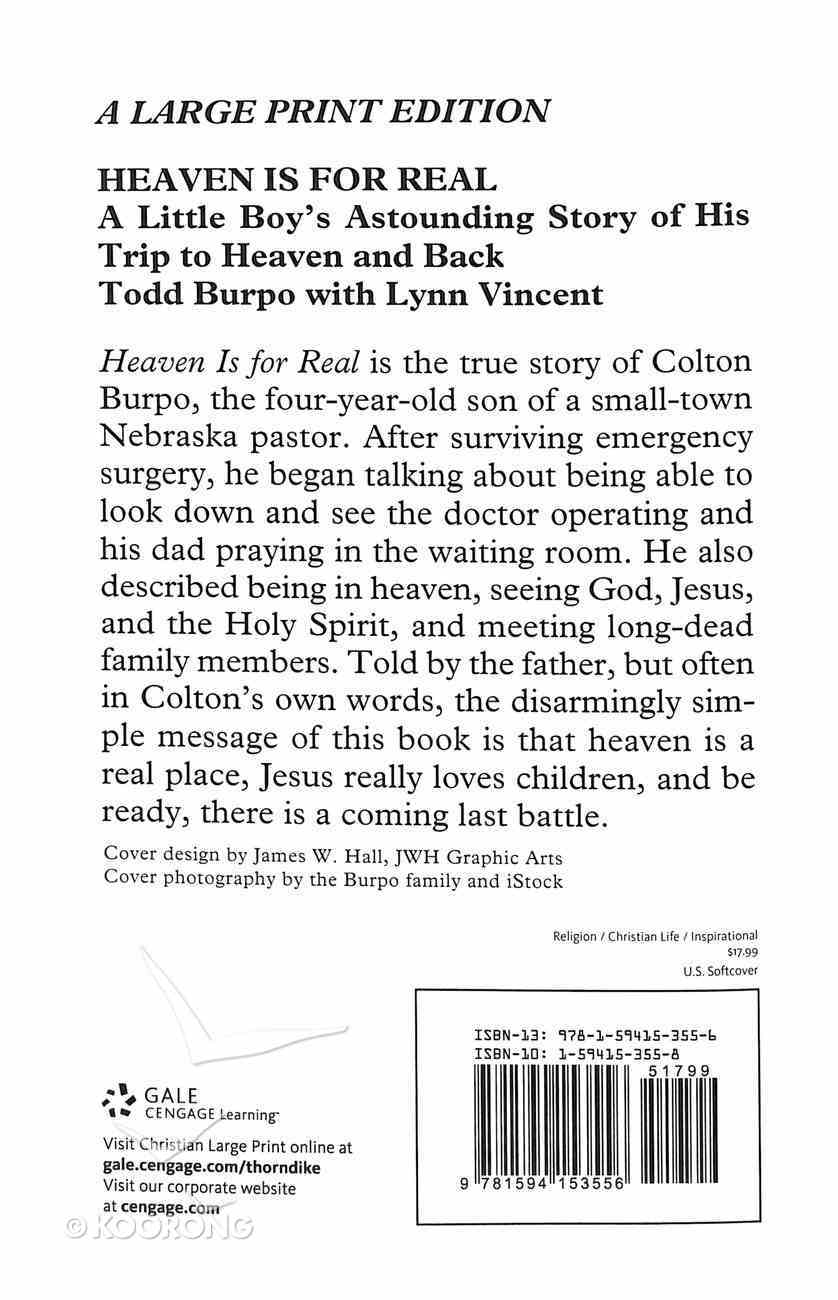 Heaven is For Real: A Little Boy's Astounding Story of His Trip to Heaven and Back (Large Print) Paperback