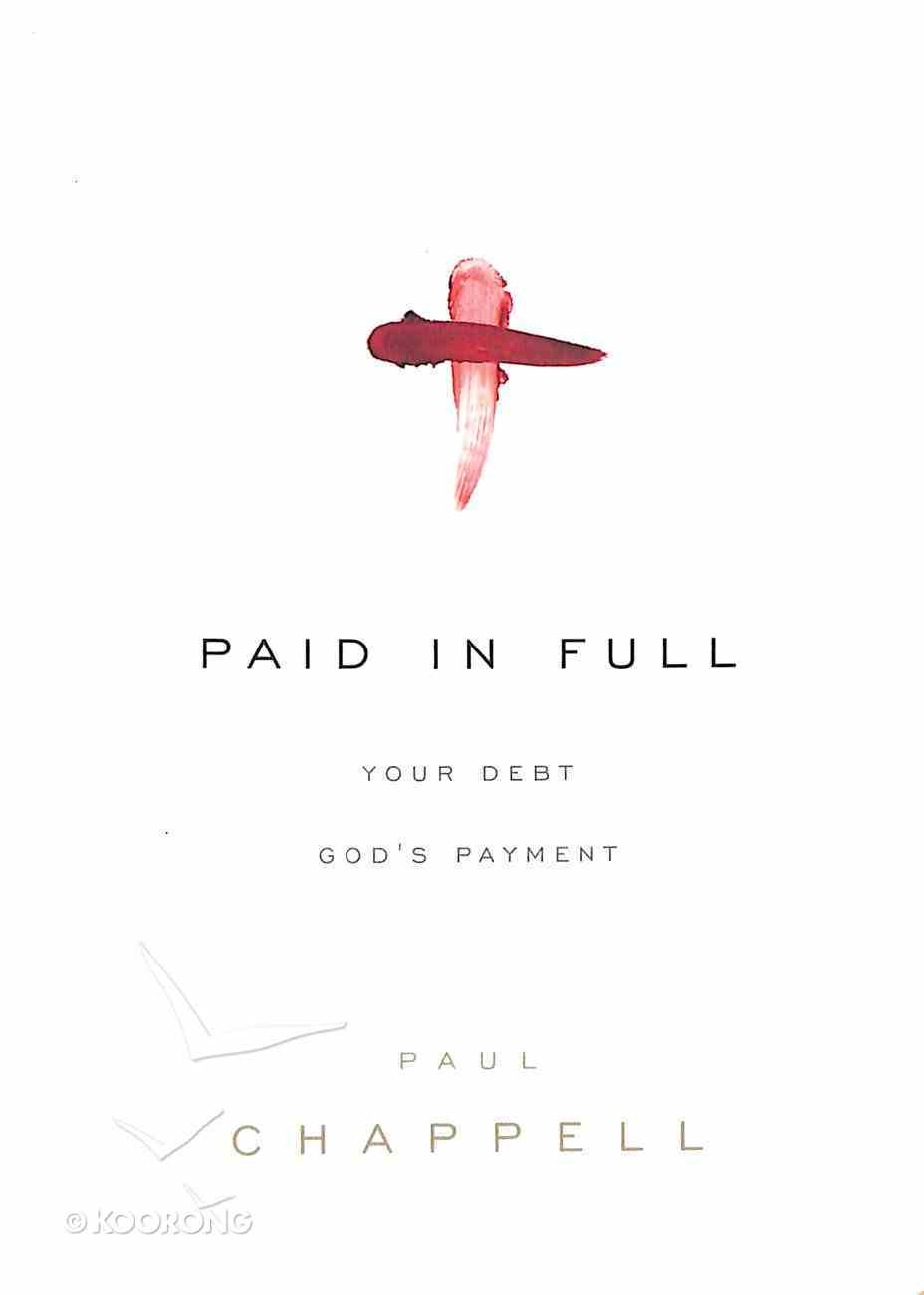 Paid in Full Paperback