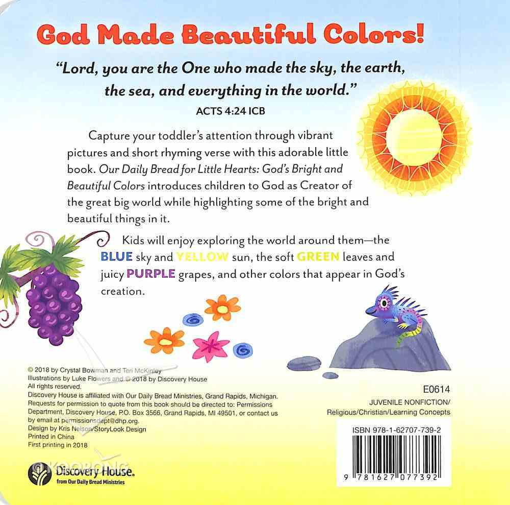God's Bright and Beautiful Colors (Our Daily Bread For Little Hearts Series) Board Book